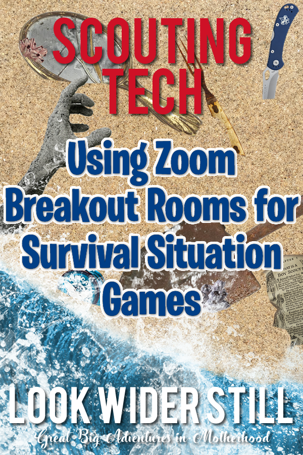 Scouting Tech Using Zoom Breakout Rooms For Survival Situation Games Look Wider Still
